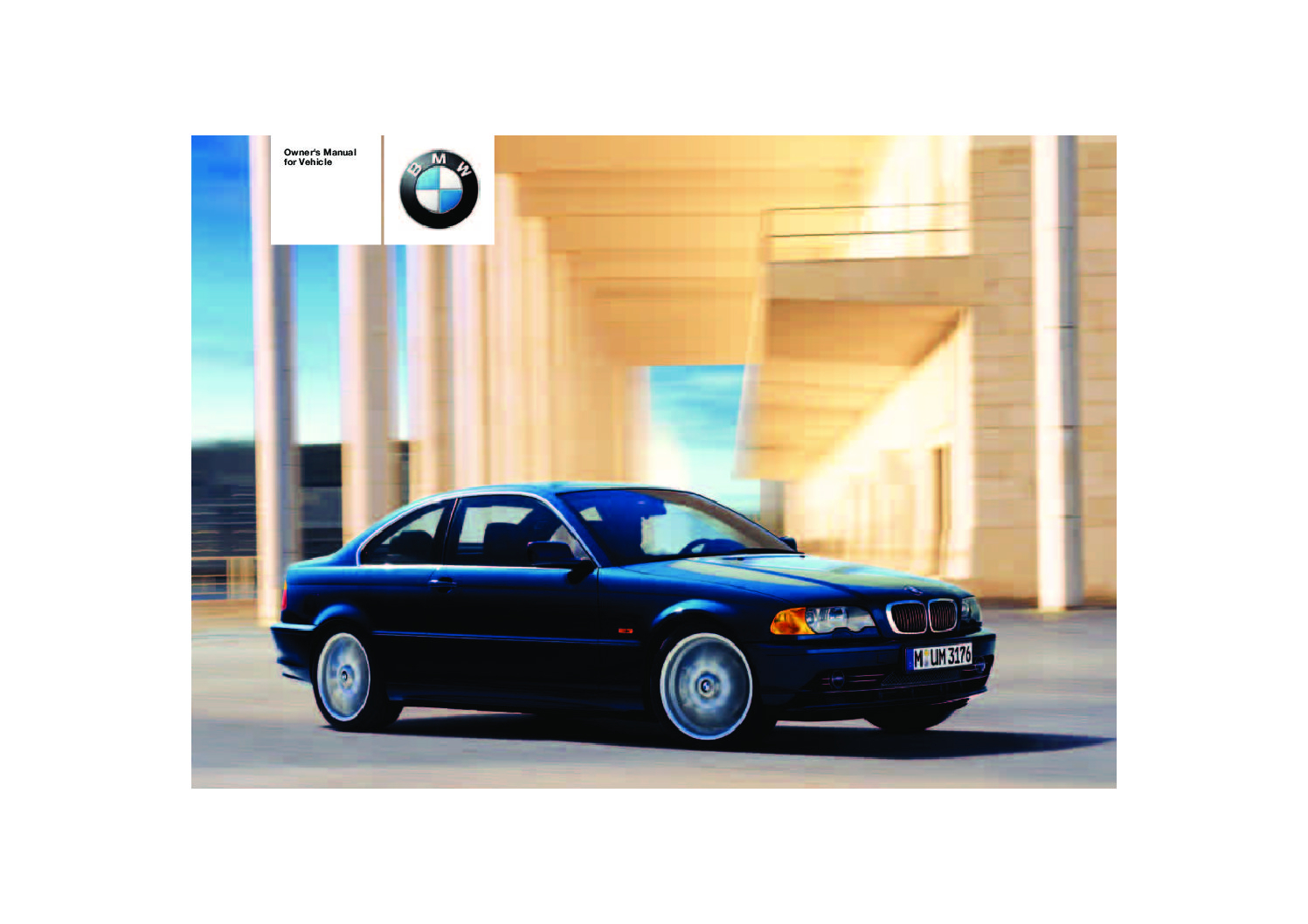 2004 bmw 325ci-330ci Owners Manual | Just Give Me The Damn ...