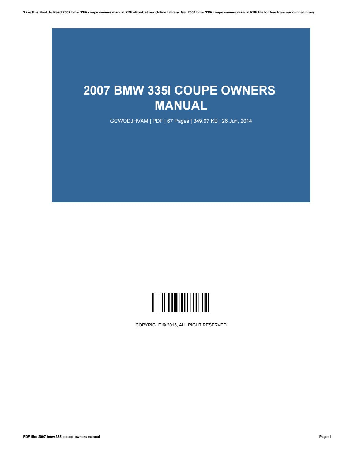 2007 bmw 335i coupe owners manual by MarniGreen1695 - issuu