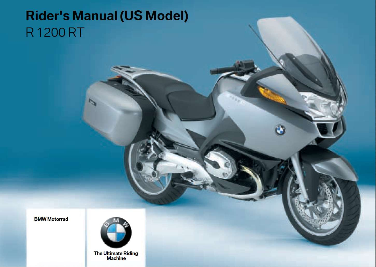 BMW R 1200 RT 4th Edition (US) 2007 Owner's Manual – PDF ...