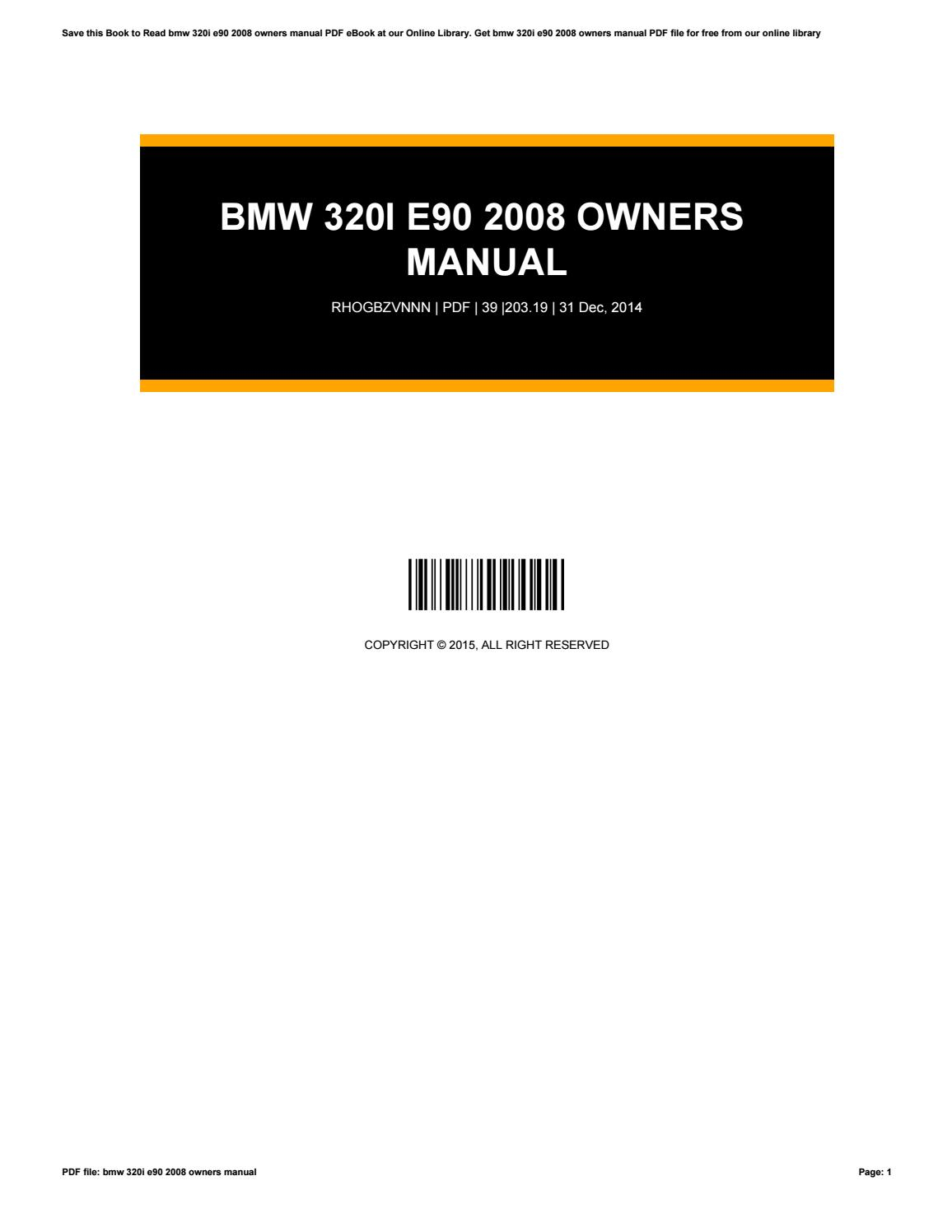 Bmw 320i E90 2008 Owners Manual By Angela Issuu