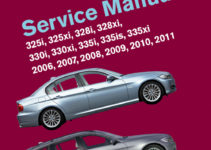 BMW 3 Series E90 E91 E92 E93 Printed Repair Manual 2006 2011