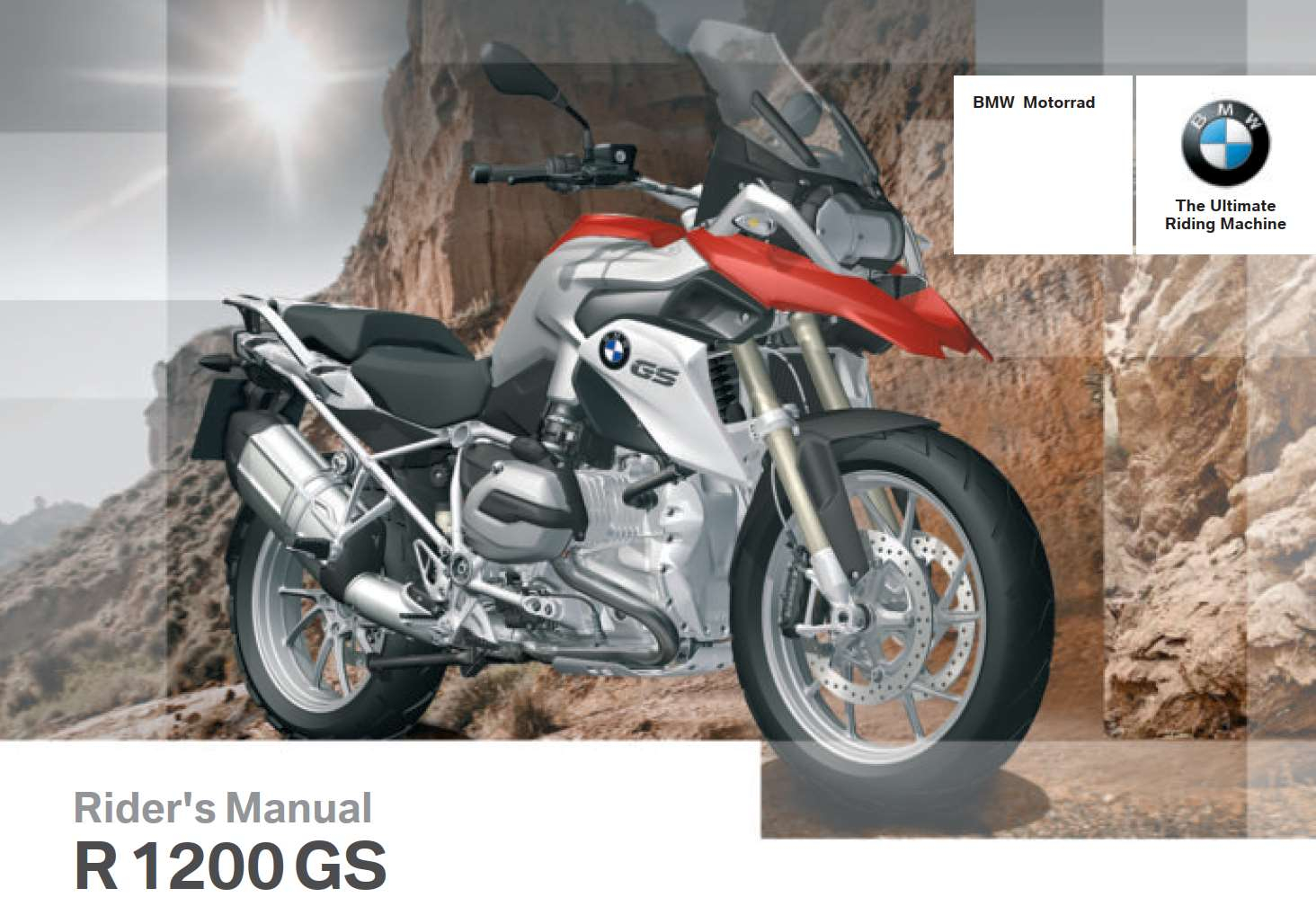 BMW R 1200 GS 2013 Owner's Manual – PDF Download