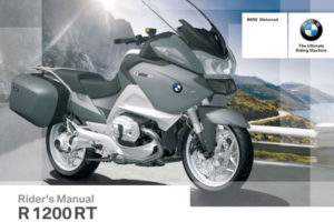 BMW R 1200 RT 4th Edition 2013 Owner s Manual Has Been