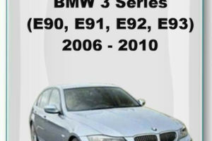 BMW 3 Series E90 E91 E92 E93 2006 2010 Workshop